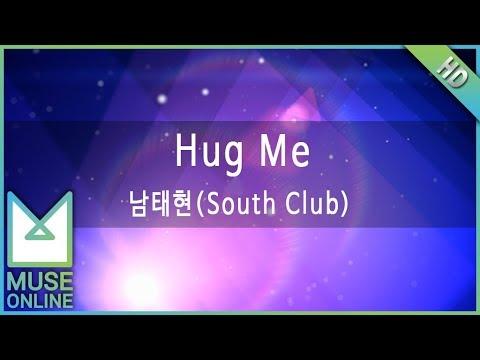 [뮤즈온라인] 남태현(South Club) - Hug Me