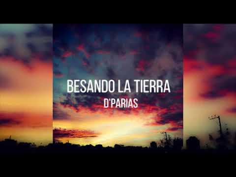 Besando La Tierra | D'Parias (lyric vídeo) mp3