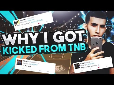 WHY I GOT KICKED FROM TNB!