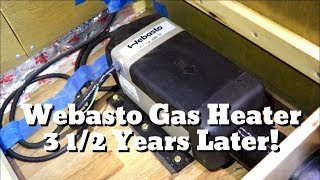 Webasto Gas Heater 3 1/2 Years Later! Van Life Product Review!