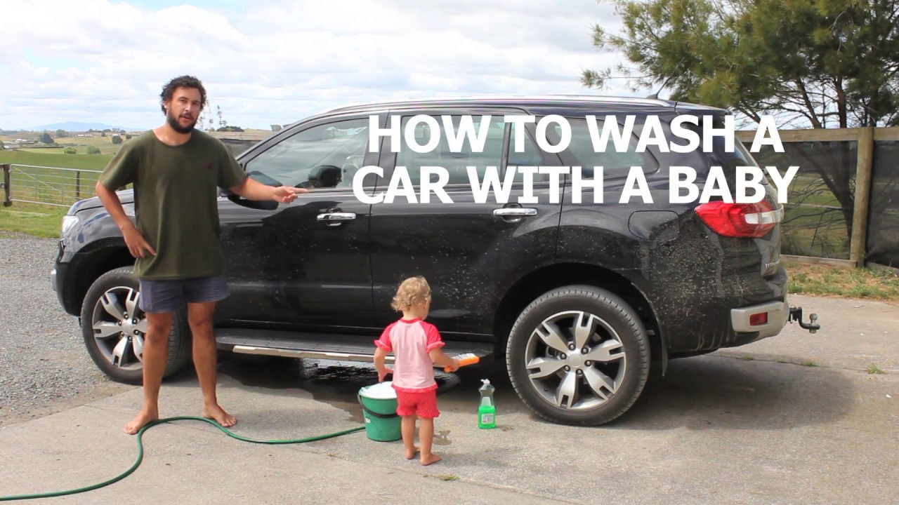 HOW TO WASH A CAR WITH A BABY by : How to DAD