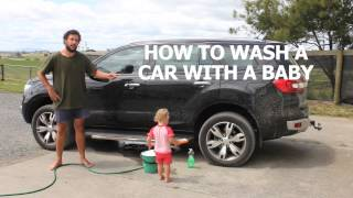HOW TO WASH A CAR WITH A BABY