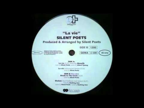 Silent Poets feat Menelik -  La Vie