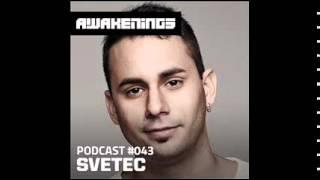 SveTec - Awakenings Podcast #043