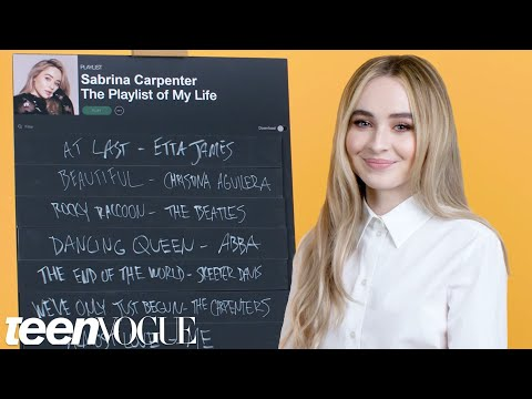 Sabrina Carpenter Creates the Playlist to Her Life  Teen Vogue