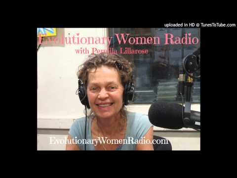 Evolutionary Women Radio 6/12/12 Slowing Down to Be Present