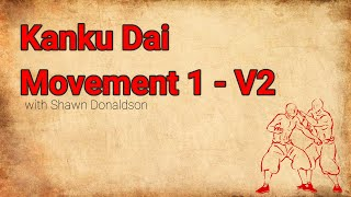 Kanku Dai Bunkai - First Movement - V2