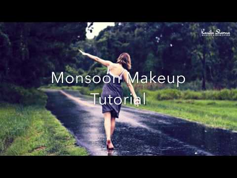 Monsoon Makeup at Home | A Step-by-step Tutorial
