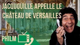 Les Visiteurs VS le château de Versailles / Philm #1 : Jacquouille