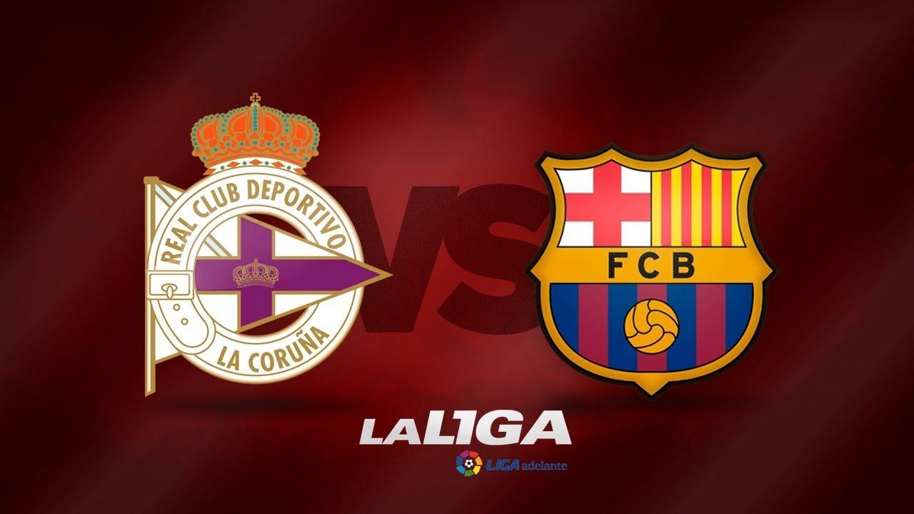 Deportivo vs Barcelona, La Liga - Match Preview - YouTube