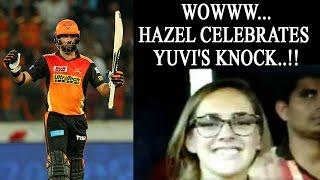 IPL 10: Yuvraj Singh shines vs Bangalore, Hazel Keech cheers in stands | Oneindia