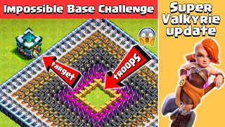 Impossible Base Challenge in Clash of Clans | Super Valkyrie Update