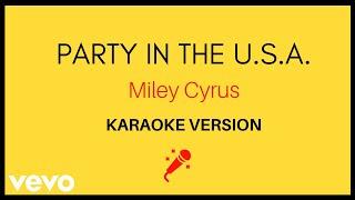 JMKaraoke - Party In The U.S.A (Miley Cyrus/Karaoke Version)