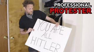 Professional Protester