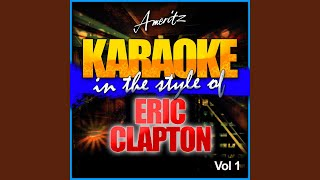 Blues Before Sunrise (In the Style of Eric Clapton) (Karaoke Version)