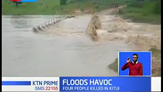 4 People killed in Kitui following heavy rains in the area