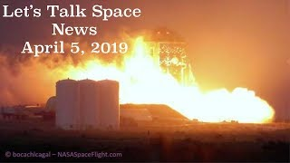 Gambar cover HOPPER IGNITES RAPTOR FOR FIRST TIME!!l Let's Talk Space News l April 5th, 2019