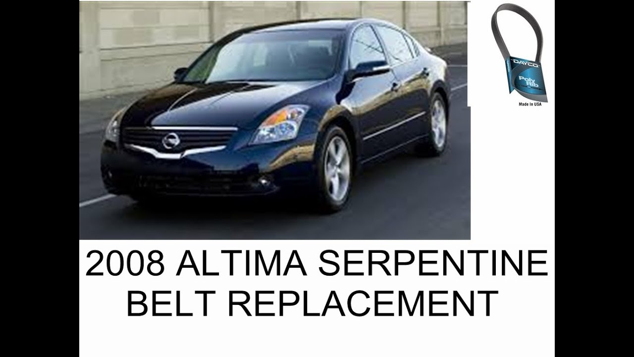 how to replace serpentine belt 2008 nissan altima
