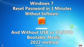 How to Reset Windows 7 Password without any Software or Bootable USB/CD/DVD media.