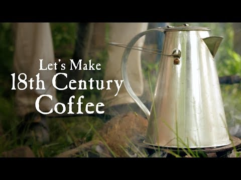 Coffee in the 18th Century w/special guest Dave Taylor Start 12:49