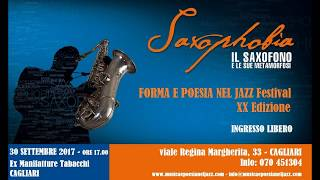 """Saxophobia al """"FPJ"""" di Cagliari – Edizione 2017"""