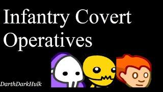 Infantry Covert Operatives (Gameplay sin Comentar).- DarthDarkHulk