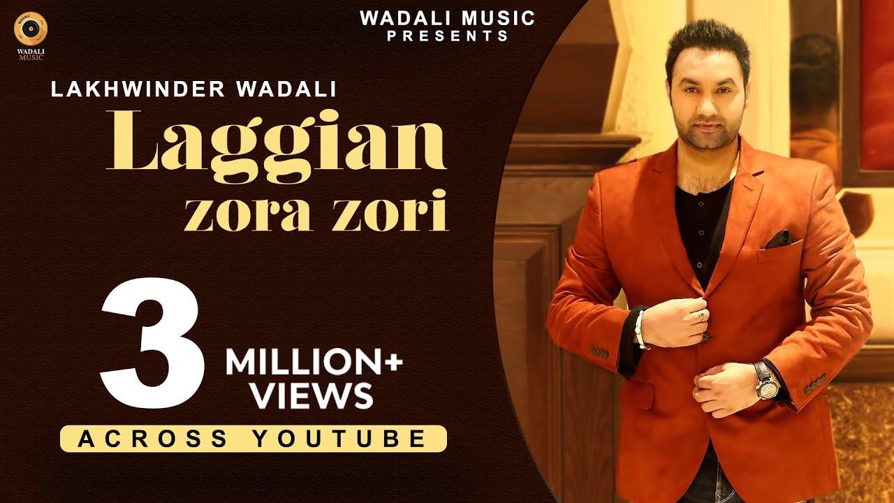 Laggian Zoro Zori Lakhwinder Wadali mp3 download video hd mp4