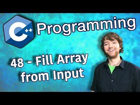 C++ Programming Tutorial 48 - Fill Array from Input thumbnail