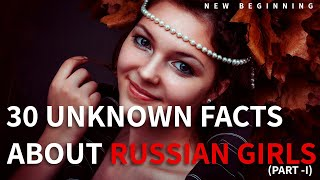 30 Unknown Facts about #Russian #Girls Part -I   #Amazing #Facts   Learn something New