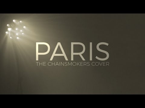 Radnor - Paris (The Chainsmokers Cover)