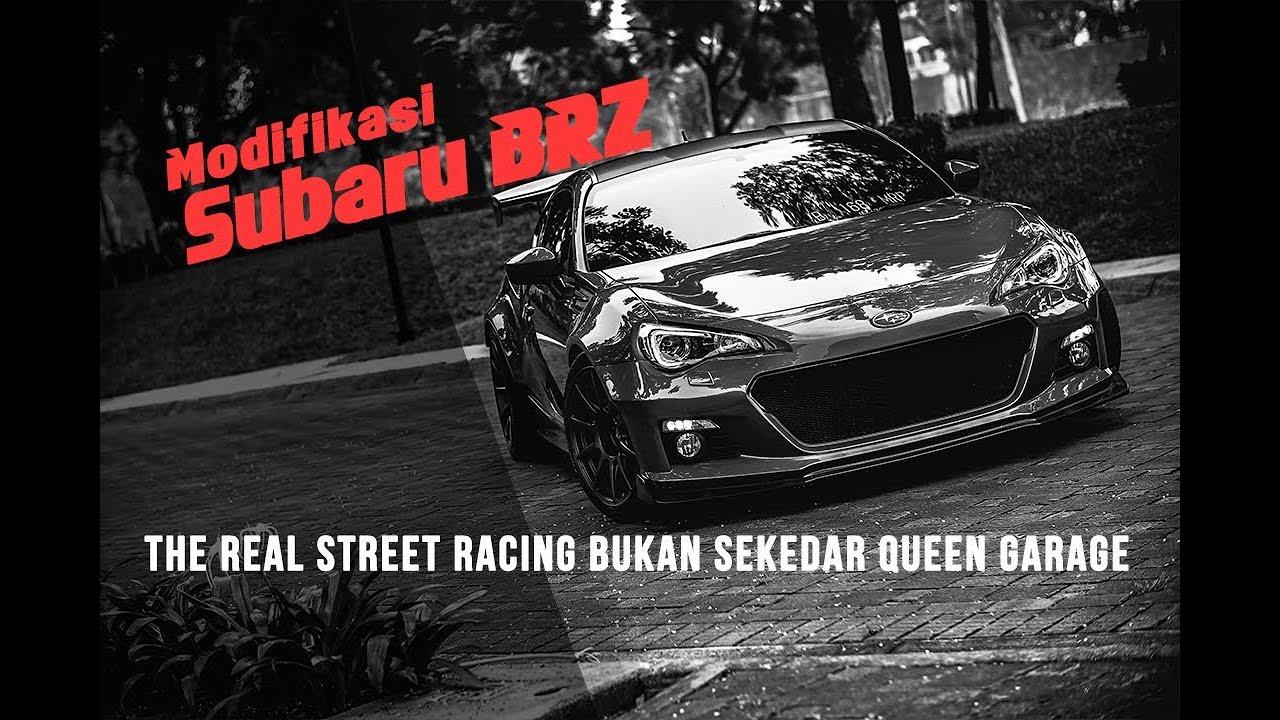 Modifikasi subaru brz the real street racing bukan sekedar queen garage blackxperience com