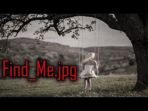 Find_Me.jpg - Horror Story (creepypasta)