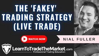 The 'Fakey' Price Action Trading Strategy (Live Trade)
