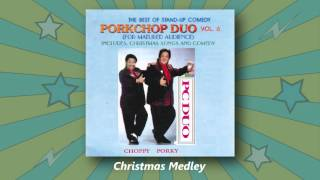Porkchop Duo - Christmas Medley (The Best Of Stand-Up Comedy Vol. 6)