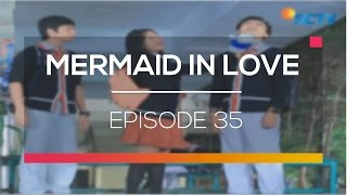 Video Mermaid In Love - Episode 35 download MP3, 3GP, MP4, WEBM, AVI, FLV Desember 2017