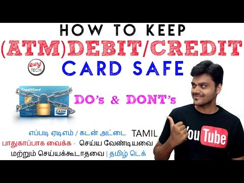 How to Keep (ATM)Debit/Credit Card SAFE - Do's & Dont's | TAMIL TECH