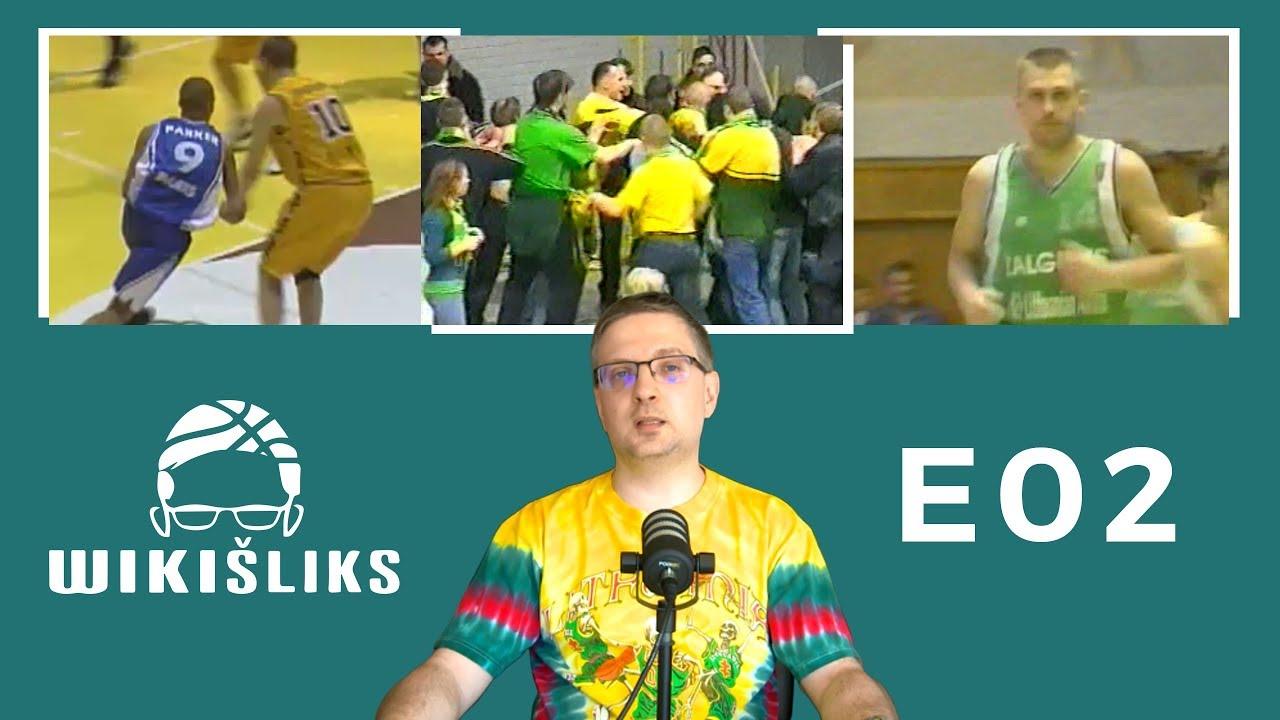 """WikiŠliks E02: Tony Parkeris """"Sakalų"""" salėje ir Einikio bombos iš 9 metrų"""