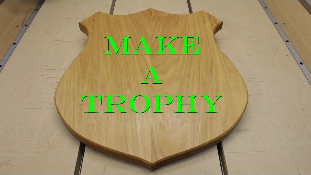 Make A Trophy Shield Youtube