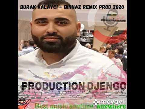 BURAK KALAYCI - BINNAZ REMIX PROD 2020 (cover) remix