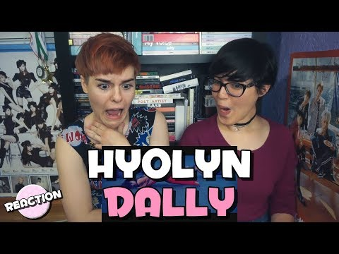 HYOLYN 효린 - DALLY 달리 FEAT GRAY ★ MV REACTION