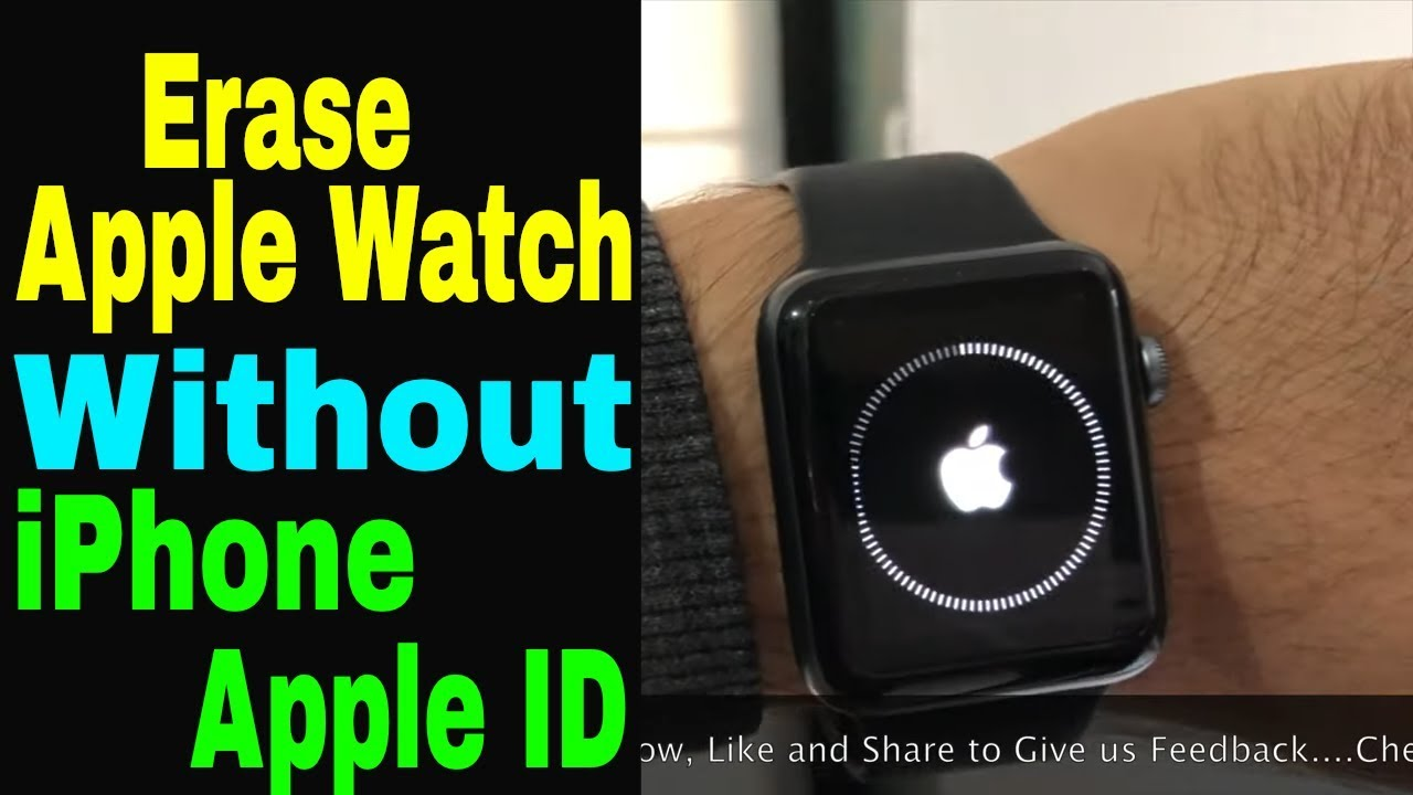 How to reset or erase apple watch without iphone