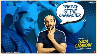 Ujda Chaman | Making of The Character Chaman Kohli | Sunny Singh | Abhishek Pathak |
