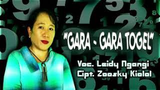 Leidy Ngangi - Gara Gara Togel ,,