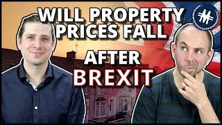 Will Property Prices Fall in UK After Brexit?