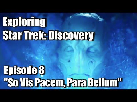 "Exploring Star Trek: Discovery - Episode 8 ""Si Vis Pacem, Para Bellum"" Discussion!"