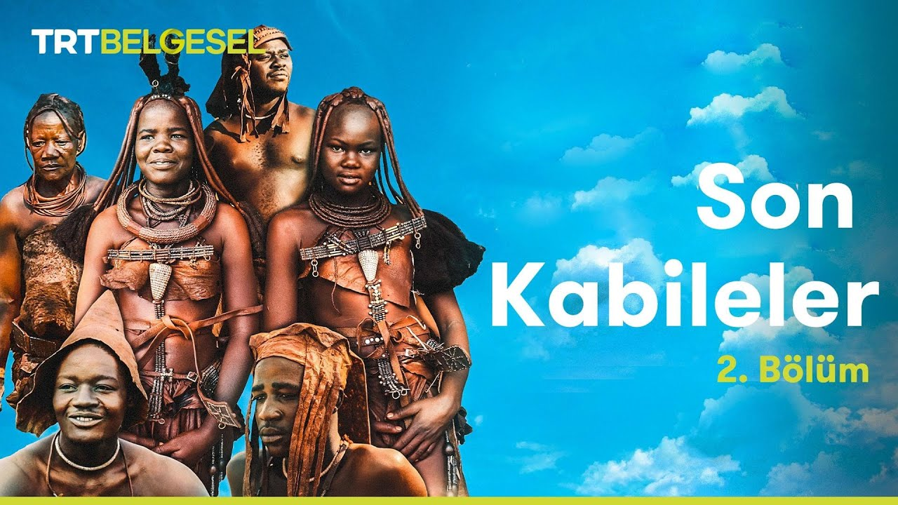Son Kabileler: Himbalar | 2. Bölüm | TRT Belgesel
