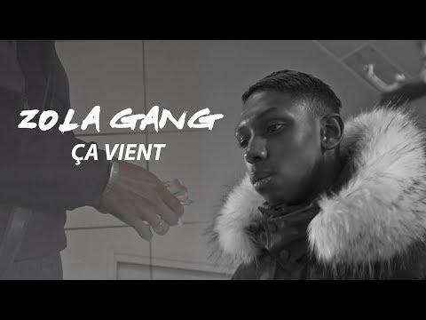 Zola Gang - Ça vient