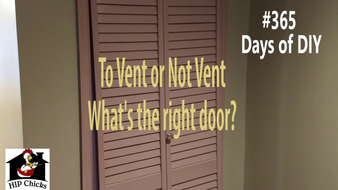 365 Days of DIY - Vented doors? & 365 Days of DIY - Vented doors? - YouTube