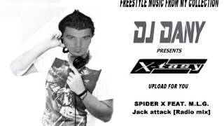 SPIDER X FEAT. M.L.G. - Jack attack [Radio mix]