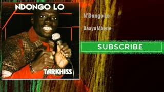 N'Dongo Lo - Baayu Mbene (Audio Officiel)